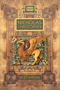 Nicholas Christopher: Bestiarium