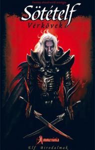 Eric Muldoom: Sötételf – Vérkövek